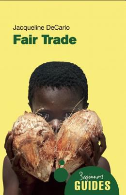 Fair Trade A Beginner's Guide