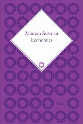 Modern Austrian Economics