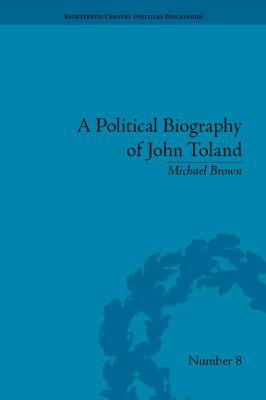 Political Biography of John Toland