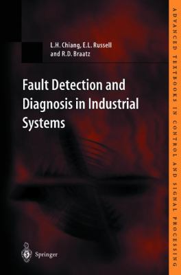 Fault Detection and Diagnosis in Industrial Systems