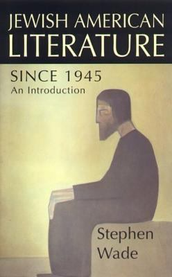 Jewish American Literature Since 1945 An Introduction