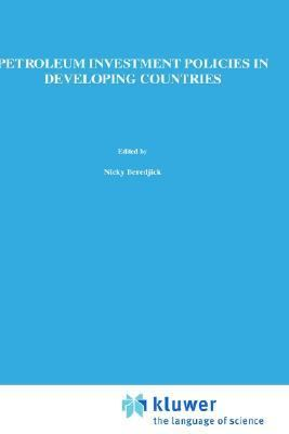 Petroleum Investment Policies in Developing Countries
