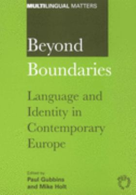 Beyond Boundaries Language and Identity in Contemporary Europe