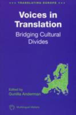 Voices in Translation Bridging Cultural Divides