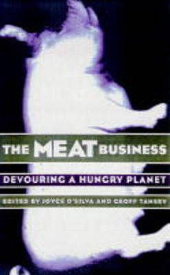 Meat Business : Devouring a Hungry Planet