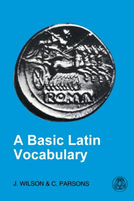 Basic Latin Vocabulary The First 1000 Words