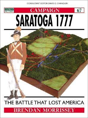 Saratoga 1777 Turning Point of a Revolution