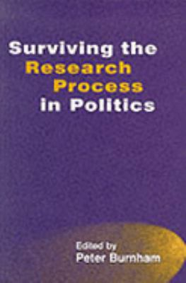 Surviving the Research Process in Politics