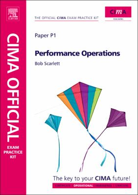 CIMA Official Exam Practice Kit Performance Operations: 2010 Edition