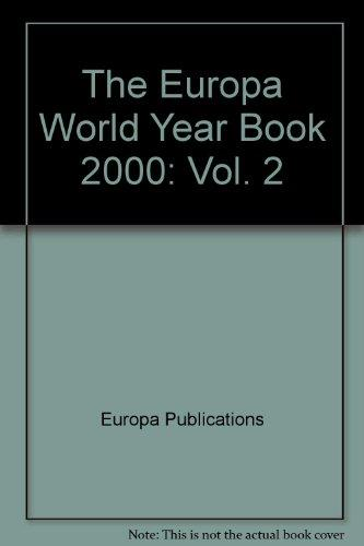 Europa World Year Book Volume 2 (Vol. 2)