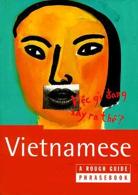 A Vietnamese: A Rough Guide Phrasebook