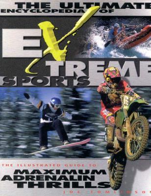 Ultimate Encyclopedia of Extreme Sports