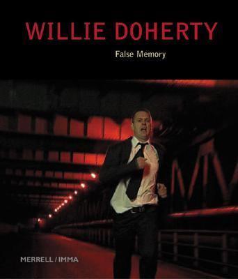 Willie Doherty False Memory
