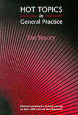 Hot Topics in General Practice