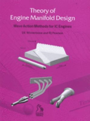 Theory of Engine Manifold Design Wave Action Methods for Ic Engines
