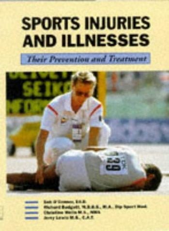 Sports Injuries & Illnesses: Their Prevention & Treatment