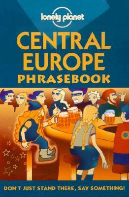 Lonely Planet Central Europe Phrasebook