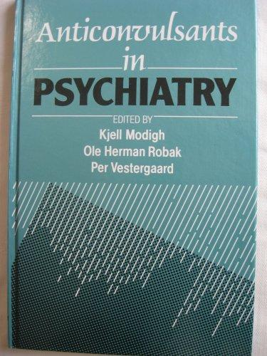 Anticonvulsants in Psychiatry