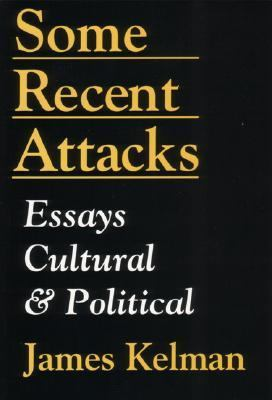 Some Recent Attacks Essays Cultural and Political