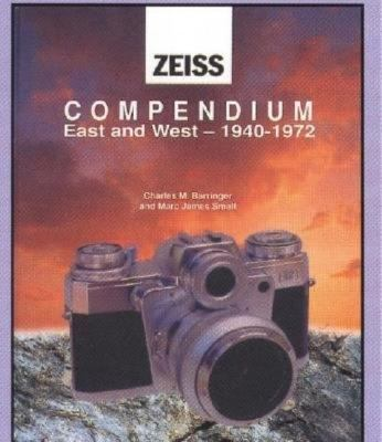 Compendium East and West-1940-1972  Zeiss Ikon in the Postwar World