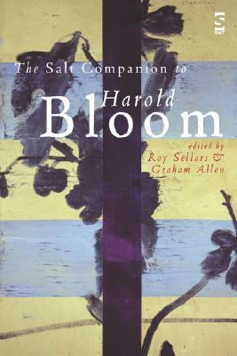 The Salt Companion to Harold Bloom