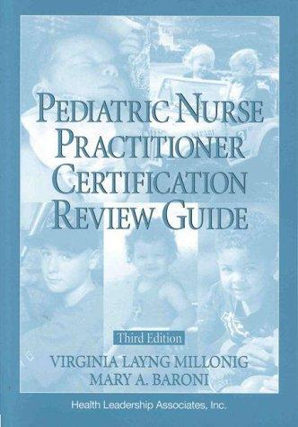 Pediatric Nurse Practitioner Certification Review Guide (Family Nurse Practitioner Set)