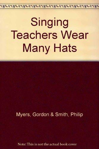 Singing Teachers Wear Many Hats