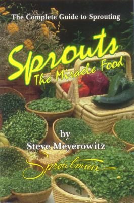 Sprouts The Miracle Food