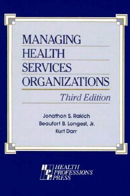 Managing Health Services Organizations