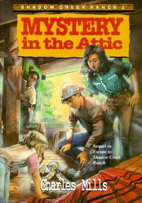 Mystery in the Attic (Shadow Creek Ranch)