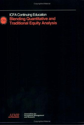 Blending Quantitative and Traditional Equity Analysis