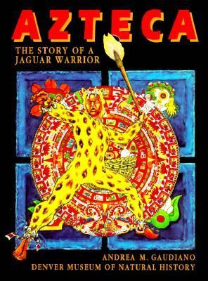 Azteca: The Story of a Jaguar Warrior
