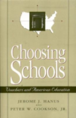 Choosing Schools Vouchers and American Education