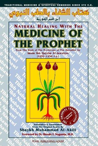 Natural Healing With Tibb Medicine: Medicine of the Prophet