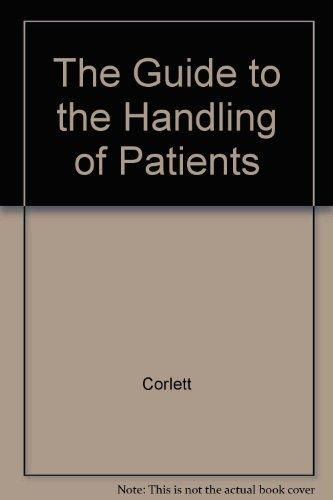 The Guide to the Handling of Patients