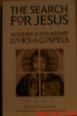 The Search for Jesus: Modern Scholarship Looks at the Gospels