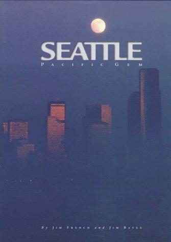 Seattle: Pacific Gem