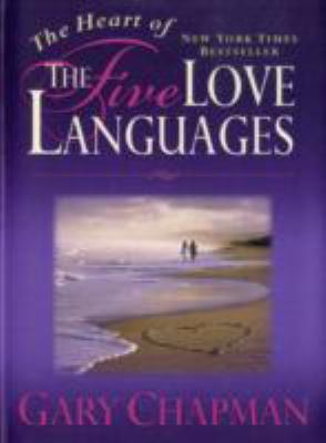 The Heart of the Five Languages