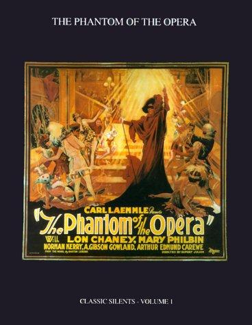 The Phantom of the Opera (Hollywood Archives Series) (v. 1)