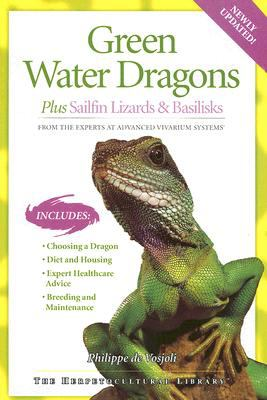 Green Water Dragons Plus Sailfin Lizards & Basilisks