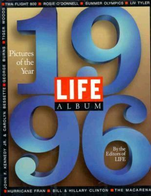 Life Album 1996: Pictures of the Year