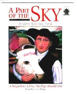 A Part of the Sky - Robert Newton Peck