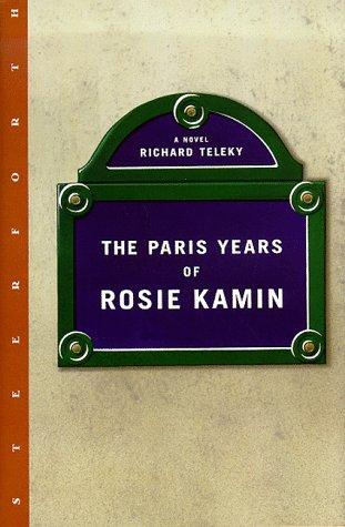 The Paris Years of Rosie Kamin