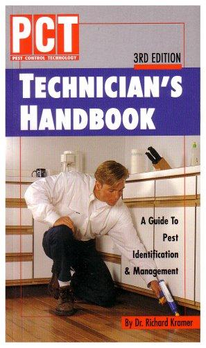 Pct Technician's Handbook: A Guide to Pest Identification & Management