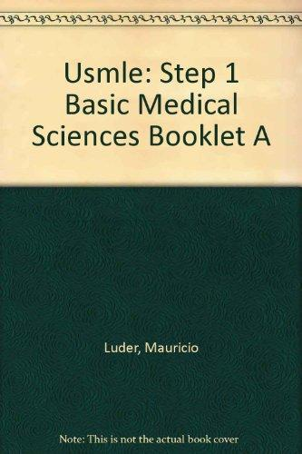 Usmle: Step 1 Basic Medical Sciences Booklet A