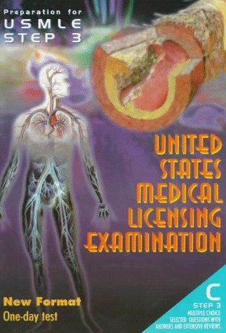 Preparation for Usmle Step 3: C Step 3 : New Format One-Day Test