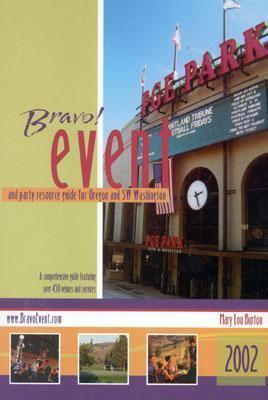 Bravo! Event & Party Resource Guide For Oregon & Southwest Washington