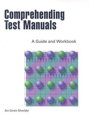 Comprehending Test Manuals A Guide & Workbook