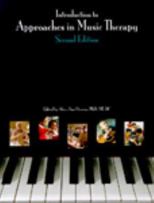 Introduction to Approaches in Music Thearpy: Second Edition