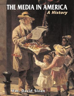 Media in America : A History